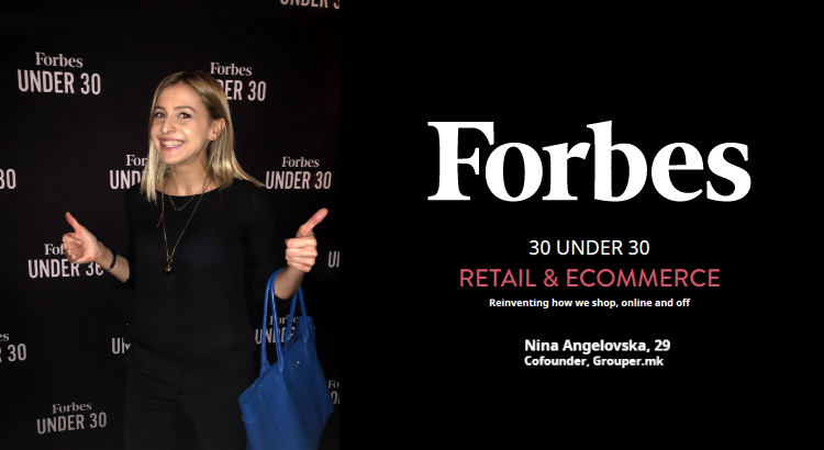 Нина Ангеловска Избрана Од Forbes 30 Under 30: Retail & Ecommerce